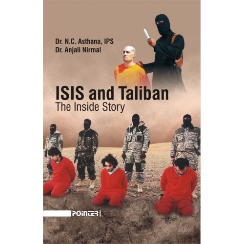 ISIS and Taliban : The Inside Story