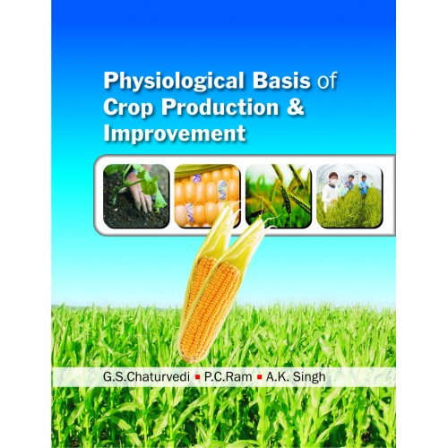 Physiological Basis of Crop Production and Improvement (e-book)