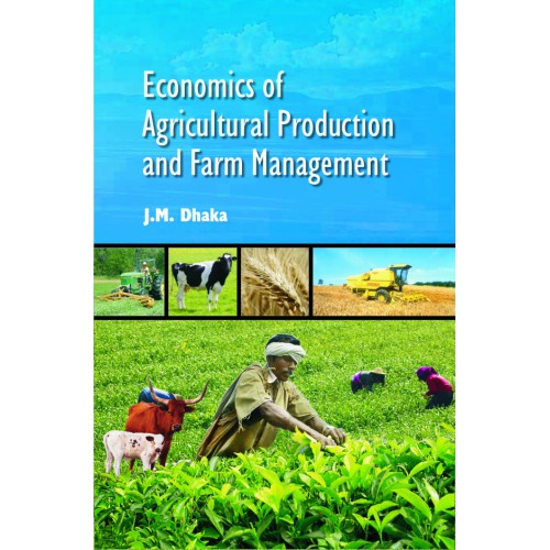 Economics of Agricultural Production and Farm Management (e-book)