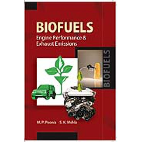 Biofuels Engine Performance and Exhaust Emissions
